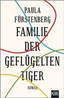 Paula Fürstenberg: Familie der geflügelten Tiger ★★★★