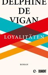 Loyalitäten - Roman