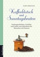 Karin Hermanns: Kaffeeklatsch und Sonntagsbraten