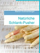 Marion Krohnenberger: Natürliche Schlank-Pusher ★★★★