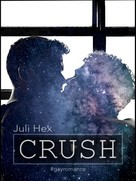 Juli Hex: Crush
