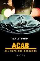 Carlo Bonini: ACAB ★★