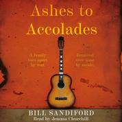 Ashes to Accolades