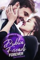 Annabelle Benn: Dublin Friends: Sammelband