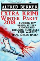 Alfred Bekker: Extra Krimi Winter Paket 2018