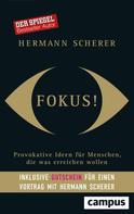 Hermann Scherer: Fokus! ★★★