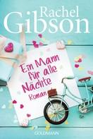Rachel Gibson: Ein Mann für alle Nächte ★★★★