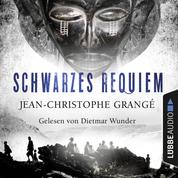 Schwarzes Requiem (Ungekürzt)
