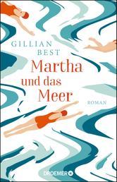 Martha und das Meer - Roman