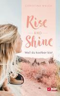 Christina Walch: Rise and Shine