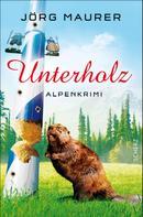 Jörg Maurer: Unterholz ★★★★