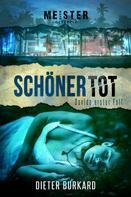 Dieter Burkard: Schöner tot ★★★★★