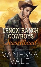 Lenox Ranch Cowboys Sammelband - Bücher 1-5