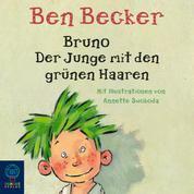 Bruno. Der Junge mit den grünen Haaren