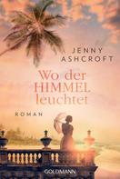 Jenny Ashcroft: Wo der Himmel leuchtet ★★★★