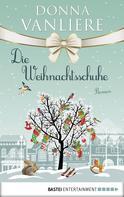 Donna VanLiere: Die Weihnachtsschuhe ★★★★