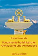 Rinpotsche Gonsar: Fundamente buddhistischer Anschauung und Anwendung ★★★★★