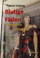 Fabian Holting: Blutige Fäden ★★★★