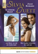 Marion Alexi: Silvia-Duett - Folge 17
