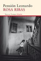 Rosa Ribas: Pensión Leonardo