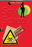 Jonas Boets: Spy School - Giftige Dosis ★★★★★