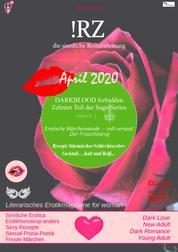 !RZ - die erotischsinnliche RomanZeitung: EROTIKMAGAZIN - APRIL 2020