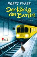 Horst Evers: Der König von Berlin ★★★★