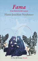 Hans-Joachim Neubauer: Fama