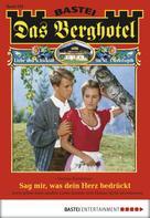 Verena Kufsteiner: Das Berghotel - Folge 133