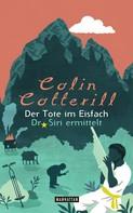 Colin Cotterill: Der Tote im Eisfach ★★★★