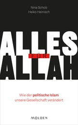 Alles für Allah - Wie der politische Islam unsere Gesellschaft verändert