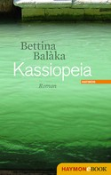 Bettina Balàka: Kassiopeia ★★★★