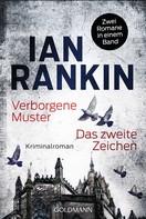 Ian Rankin: Verborgene Muster/Das zweite Zeichen ★★★★