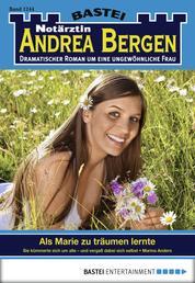 Notärztin Andrea Bergen - Folge 1244 - Als Marie zu träumen lernte