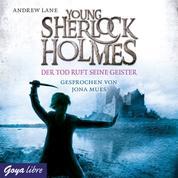 Young Sherlock Holmes. Der Tod ruft seine Geister [6]