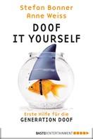 Stefan Bonner: Doof it yourself ★★★