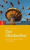Sylvia Krauss-Meyl: Das Oktoberfest