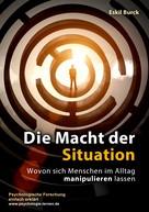 Eskil Burck: Die Macht der Situation