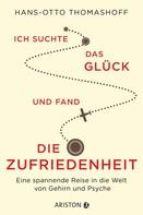 Hans-Otto Thomashoff: Ich suchte das Glück und fand die Zufriedenheit ★★★★