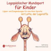 Logopädischer Mundsport für Kinder