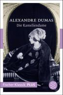 Alexandre Dumas der Jüngere: Die Kameliendame ★★★★