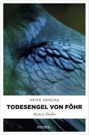 Heike Denzau: Todesengel von Föhr ★★★