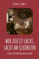 Helmut Ludwig: Wer zuletzt lacht, lacht am schönsten ★★★