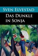 Sven Elvestad: Das Dunkle in Sonja ★★