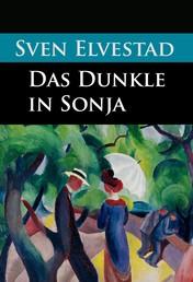 Das Dunkle in Sonja - historischer Krimi