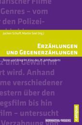 Erzählungen und Gegenerzählungen - Terror und Krieg im Kino des 21. Jahrhunderts