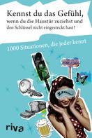Rolf Hohenhaus: Kennst du das Gefühl, wenn du die Haustür zuziehst und den Schlüssel nicht eingesteckt hast? ★★★