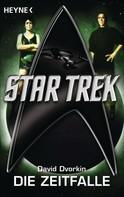 David Dvorkin: Star Trek: Die Zeitfalle ★★★★
