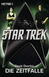 Star Trek: Die Zeitfalle - Roman