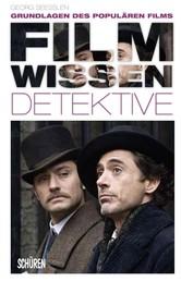 Filmwissen: Detektive - Grundlagen des populären Films